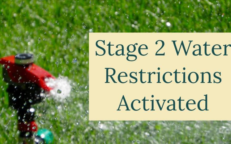 Stage 2 water restrictions activated